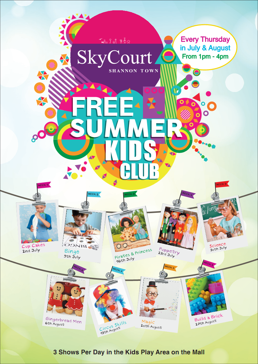 skycourt shopping centre launches free summer kids club shannon chamber. Black Bedroom Furniture Sets. Home Design Ideas