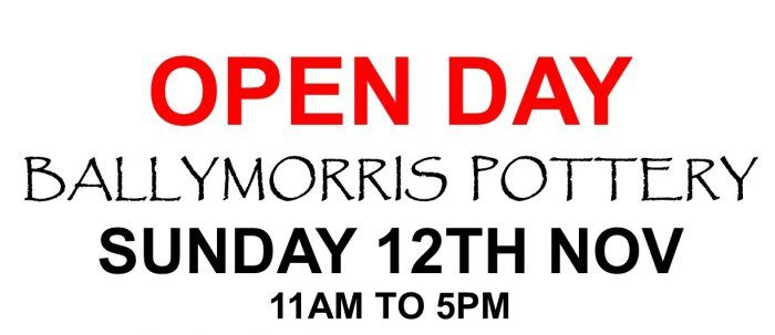 OPEN DAY at Ballymorris Pottery