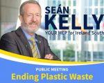 'Ending Plastic Waste' Public Meeting with Sean Kelly MEP
