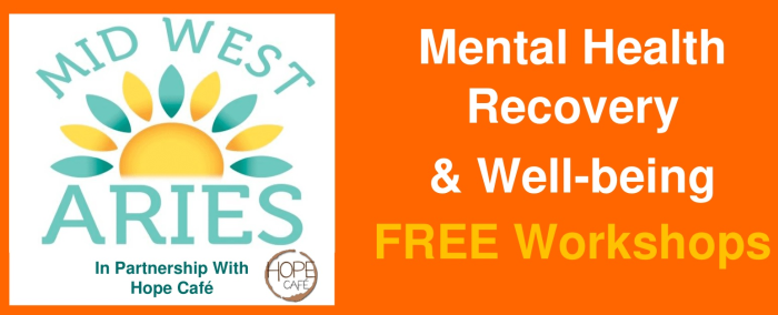 FREE Workshops on Mental Health Recovery & Well-being